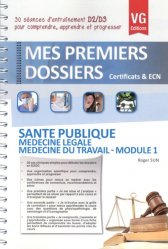 Dernières parutions dans Mes premiers dossiers, Santé publique - Médecine légale - Médecine du travail - Module 1