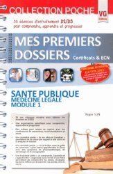 Dernières parutions dans Mes premiers dossiers poche, Santé publique Médecine légale Module 1