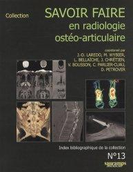 Souvent acheté avec Radiologie de l'appareil locomoteur, le Savoir faire en radiologie ostéo-articulaire