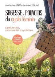 Dernières parutions dans Chrysalide, Sagesse et pouvoirs du cycle féminin