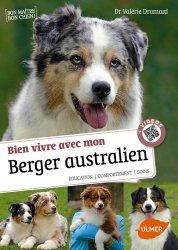 Dernières parutions sur Races de chiens, Savoir vivre avec mon berger australien + videos