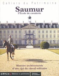 Nouvelle édition Saumur l'École de cavalerie