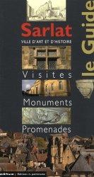 Dernières parutions dans Le Guide, Sarlat. Visites, monuments, promenades