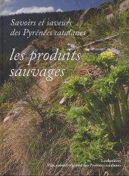 Souvent acheté avec Découpe du gibier, le Savoirs et saveurs des Pyrénées catalanes