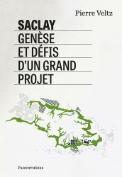 Dernières parutions sur Architecture - Urbanisme, Saclay, genèse et défis d'un grand projet