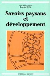 Dernières parutions dans Économie et développement, Savoirs paysans et développement
