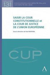 Dernières parutions dans Commission Université-Palais, Saisir la cour constitutionnelle et la cour de justice de l'Union européenne