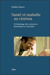Dernières parutions sur Sciences humaines, Santé et maladie au cinéma