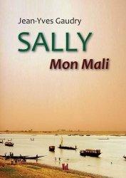 Dernières parutions sur Récits de voyages-explorateurs, Sally mon Mali