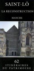 Dernières parutions dans Itinéraires du Patrimoine, Saint-Lô, la reconstruction. Manche