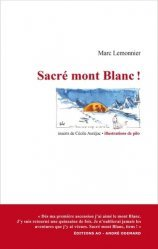 Dernières parutions sur À la montagne, Sacré mont Blanc !