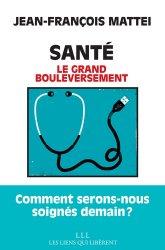 Dernières parutions sur Essais et récits, Santé