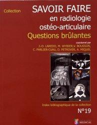 Souvent acheté avec Échographie et imagerie pelvienne en pratique gynécologique, le Savoir faire en radiologie ostéo-articulaire n°19