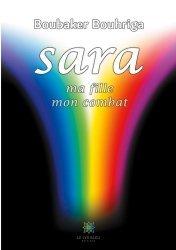 Dernières parutions sur Témoignages, Sara, ma fille, mon combat