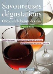 Souvent acheté avec Menace sur le vin, le Savoureuses dégustations