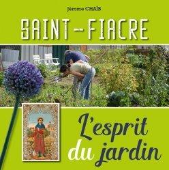 Dernières parutions sur Jardins, Saint-Fiacre, l'esprit du jardin