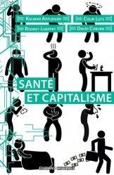 Dernières parutions sur Histoire de la médecine et des maladies, Santé et capitalisme