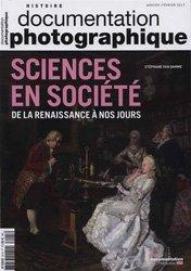 Dernières parutions dans Documentation photographique, Sciences en société