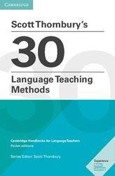 Dernières parutions dans Cambridge Handbooks for Language Teachers, Scott Thornbury's 30 Language Teaching Methods