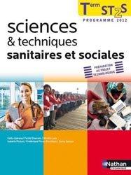 Souvent acheté avec Réussir l'épreuve orale de culture générale, le Sciences et techniques sanitaires et sociales - Term ST2S