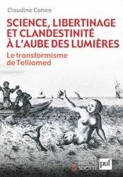 Dernières parutions dans Science, histoire et société, Science, libertinage et clandestinité à l'aube des lumières