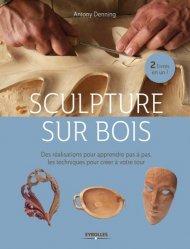 Dernières parutions sur Sculpture sur bois, Sculpture sur bois