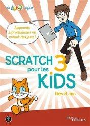 Dernières parutions dans Pour les kids, Scratch 3 pour les kids