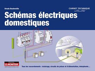 Souvent acheté avec Mémento de schémas électriques 1, le Schémas électriques domestiques