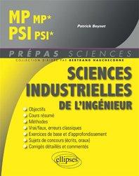 Dernières parutions sur Sciences industrielles, Sciences industrielles de l'ingénieur MP, PSI