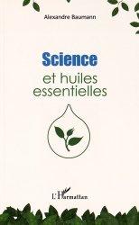 Souvent acheté avec Systémique et Globalité, le Science et huiles essentielles