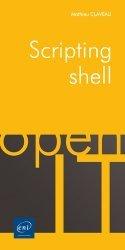 Dernières parutions sur Systèmes d'exploitation, Scripting shell