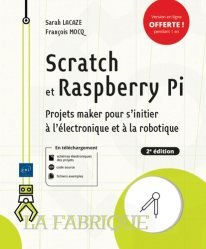 Dernières parutions dans La Fabrique, Scratch et Raspberry Pi