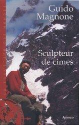 Dernières parutions dans La traversée des mondes, Sculpteur de cimes