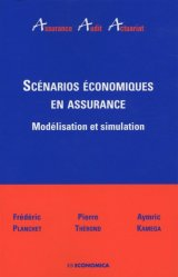 Dernières parutions dans Assurance Audit Actuariat, Scénarios économiques en assurance. Modélisation et simulation