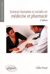 Dernières parutions dans Sciences humaines en médecine, Sciences humaines et sociales en médecine et pharmacie