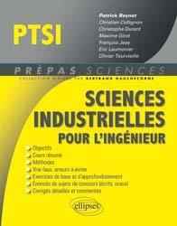 Souvent acheté avec Maths PSI PSI*, le Sciences industrielles pour l'ingénieur PTSI