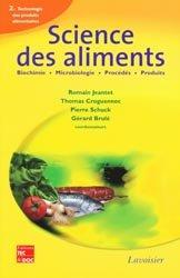 Dernières parutions sur Techniques et procédés, Science des aliments2 -Technologie des produits alimentaires