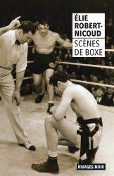 Dernières parutions sur Boxe , sports de combat, Scènes de boxe