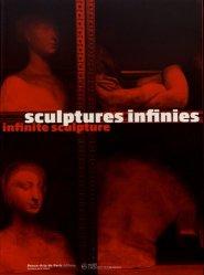 Dernières parutions sur Sculpture, Sculptures infinies. Des collections de moulages à l'ère digitale, Edition bilingue français-anglais