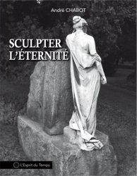 Dernières parutions sur Sculpture, Sculpter l'éternité