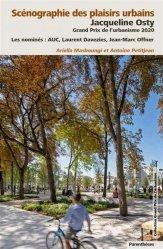 Dernières parutions sur Urbanisme, Scénographie des plaisirs urbains