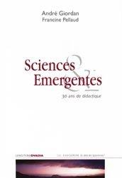 Dernières parutions dans Au-delà des apparences !, Sciences émergentes