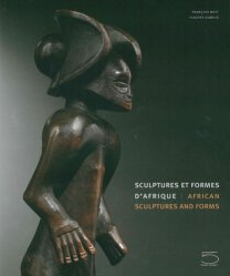 Dernières parutions sur Poterie - Sculpture, Sculptures et formes d'Afrique
