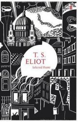 Nouvelle édition Selected Poems of T.S. Eliot