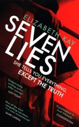 Dernières parutions sur Policier et thriller, Seven Lies : The most addictive, page-turning thriller of 2020