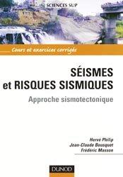 Souvent acheté avec Métamorphisme et géodynamique, le Séismes et risques sismiques