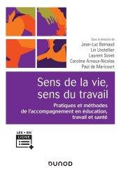 Dernières parutions sur Psychologie des organisations, Sens de la vie, sens du travail