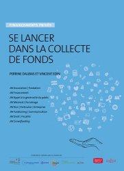Dernières parutions dans Hors-série Juris, Se lancer dans la collecte de fonds. Financements privés, 2e édition