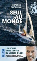 Dernières parutions dans Pocket aventure humaine, Seul au monde. 124 jours dans l'enfer du Vendée Globe