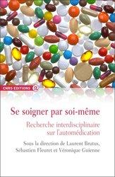 Dernières parutions dans CNRS Alpha, Se soigner par soi-même